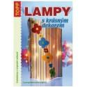 Lampy s krásným dekorem
